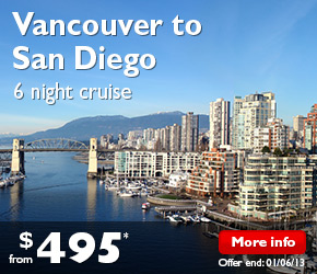 6 Night Pacific Coast Cruise Vancouver to San Diego on the ms Westerdam